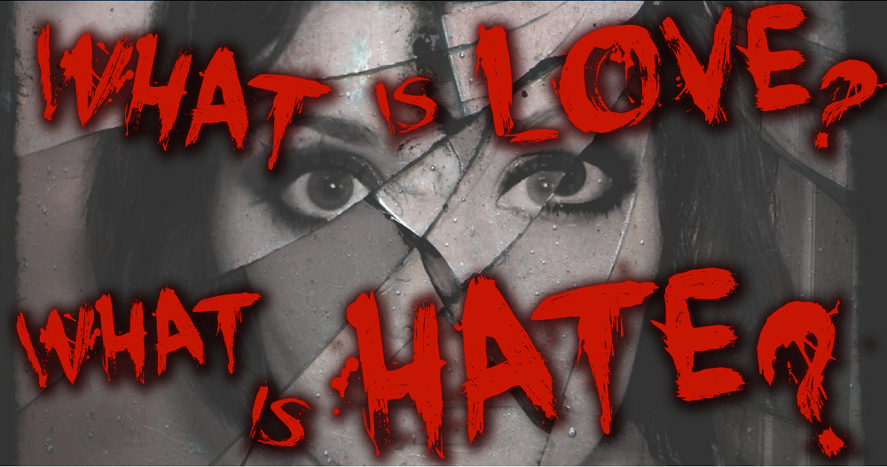 What is love- what is hate--01